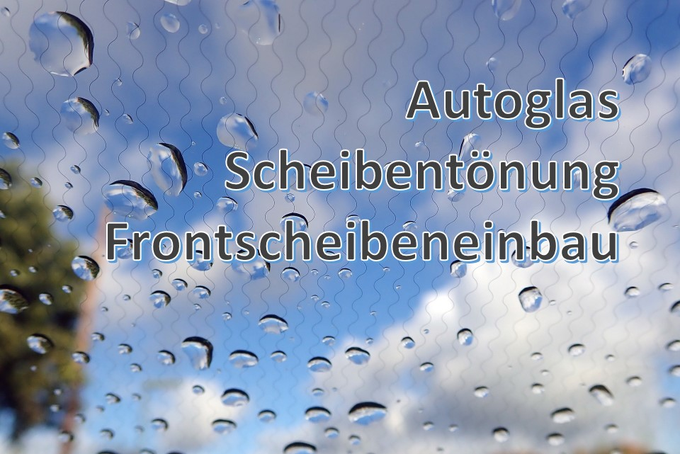 Autoglas Scheibentönung Frontscheibeneinbau bei Reifen Schmid RS-Team ist ihr Spezialist in Reutlingen Mittelstadt
